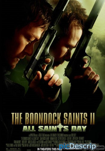 picDescrip.com - Movies - The Boondock Saints 2. Not a widely known movie, but awesome none the less. Coming out as a limited release October 30, 2009.