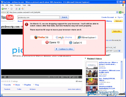 picDescrip.com - Owned! - YouTube finally killed Internet Explorer 6.Web developers can now be happy.